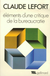 Elements dune critique de la bureaucratie_Lefort